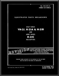 Piasecki YH-21. H-21 A & H-21 B  Helicopter  Illustrated Parts breakdown   Manual - TO 1H-21(Y)-4 , AN 01-250HDA-4 , 1956