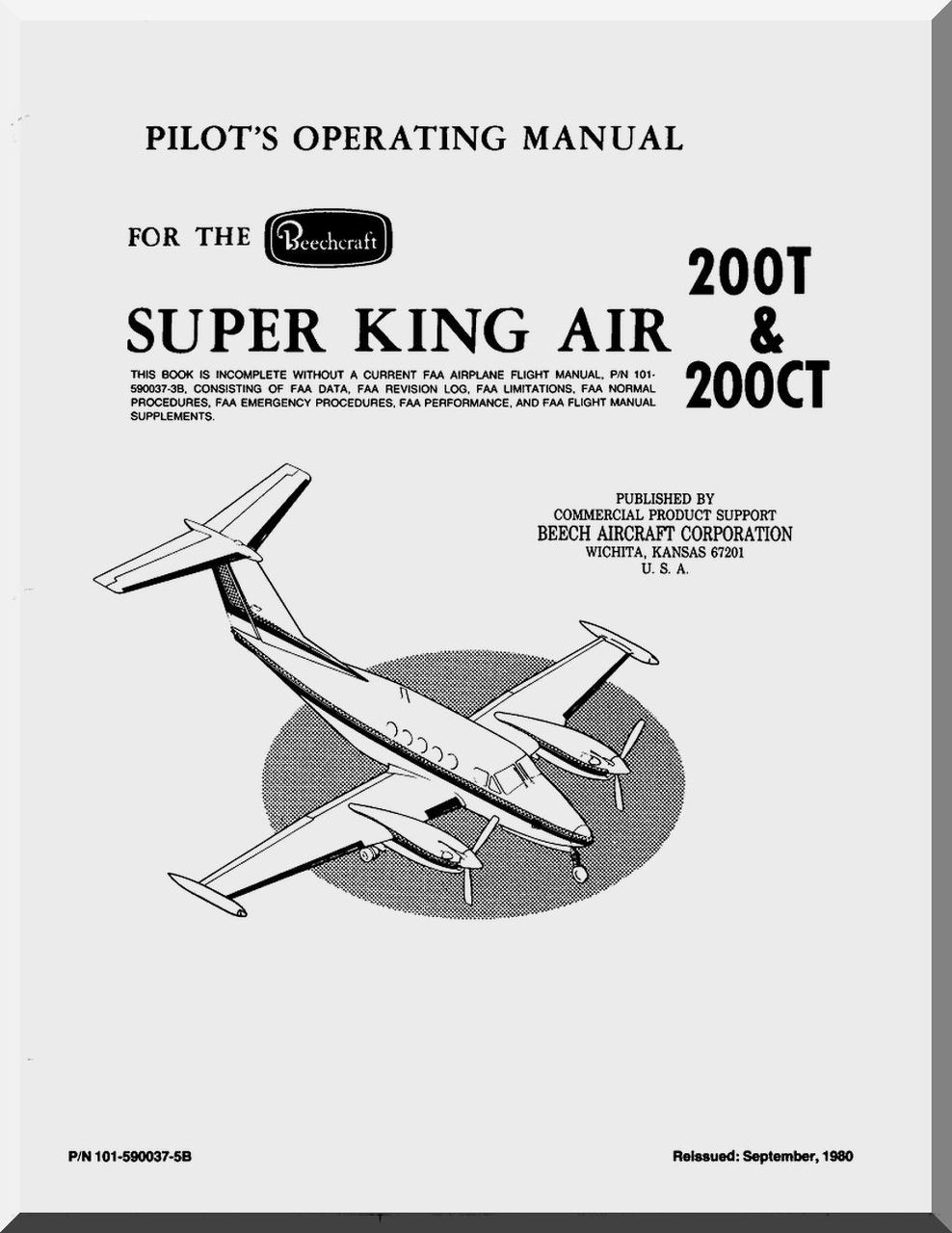 Beechcraft Model Super King Air 200 T & CT Aircraft Operating Manual