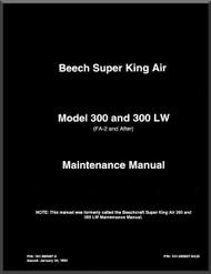 Beechcraft Super King Air  300 and 300 LW Aircraft Maintenance Manual