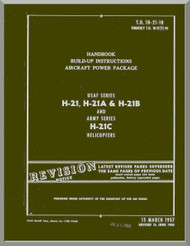 Piasecki H-21 A B  C   Helicopter  Handbook Build-up Aircraft Power Package  Maintenance   Manual - T.O. 1H-21-10 , 1957