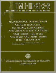 Piasecki H-21  A B C  Helicopter  Maintenance Instructions Ground Handling Servicing , Lubrification and Airfrane Instruction  Manual - TM 01-1H-21-2-2 , 1957