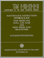 Piasecki H-21  A B C  Helicopter  Maintenance Instructions  Hydraulics and   Powerplant Manual - TM 01-1H-21-2-3 and TM 01-1H-21-2-4 , 1957 -