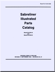 Sabreliner NA 265 -40 -60  Aircraft Illustrated Parts Catalog Manual - Reports No. NA-62-1208 - 1963
