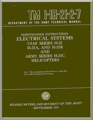 Piasecki H-21  A B C  Helicopter  Maintenance Instructions Manual - Electrical Systems - TM 01-1H-21-2-7 , 1957