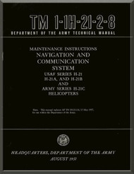 Piasecki H-21  A B C  Helicopter  Maintenance Instructions Manual - Navigation and Comunication  System - TM 01-1H-21-2-8, 1957