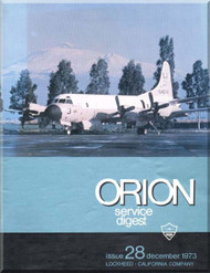 Lockheed Orion  Aircraft Service Digest  - 28 -  December -  1973