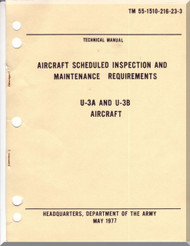 Cessna U-3 A, B  Aircraft Scheduled Inspection and Maintenance Requirements   Manual - - TM 55-1510-216-23-3 , 1977