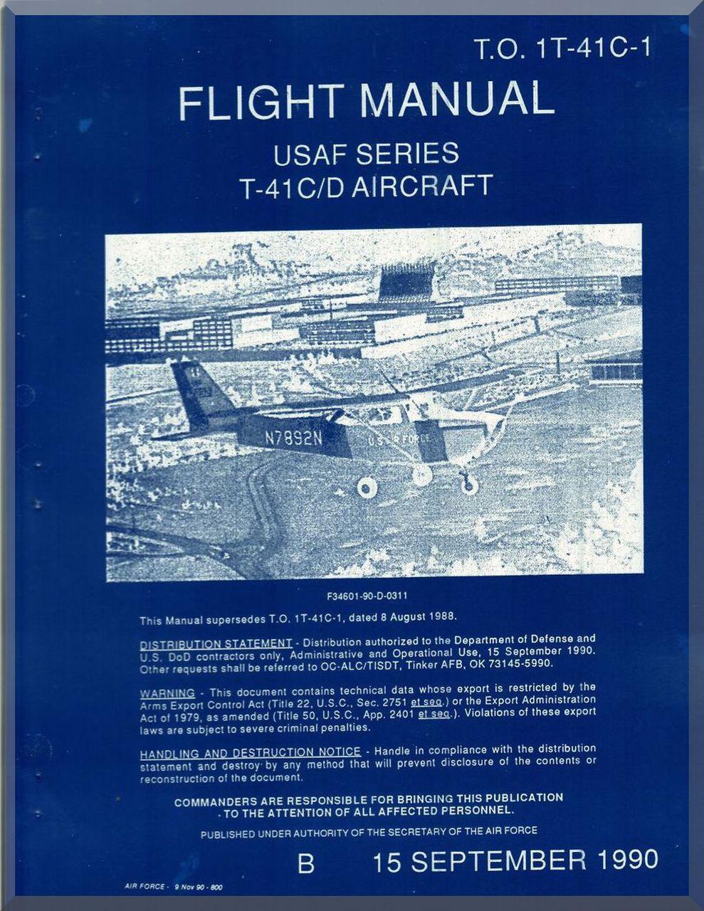 Cessna R172E T-41 C / D Aircraft Flight Manual , T O  1T-41C-1 1990