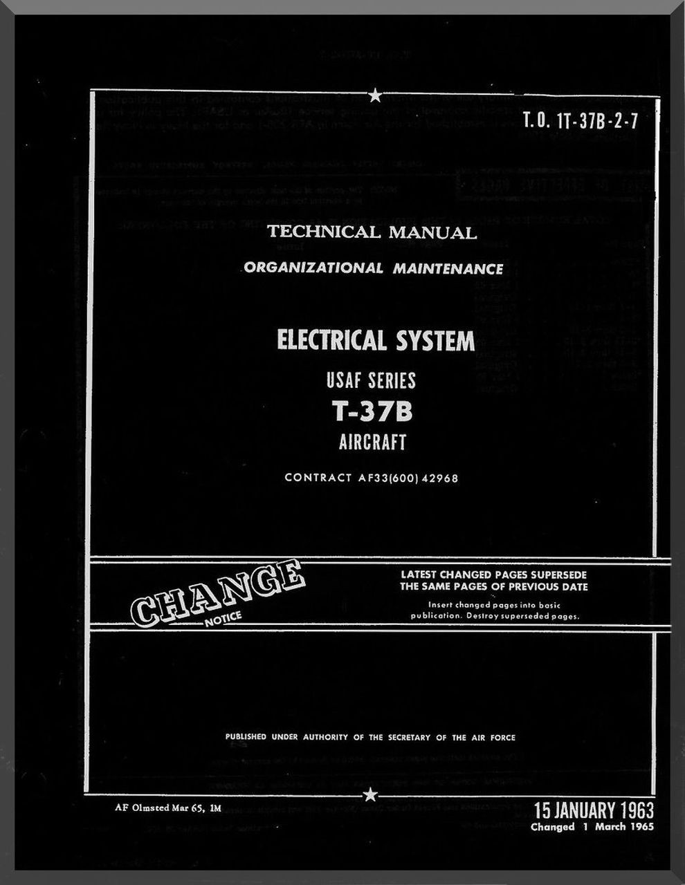Cessna T-37 B Aircraft Organizational Maintenance Manual - Electrical l  Systems - TO 1T-37B-2-7 , 1963
