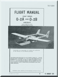 Cessna O-2 Aircraft Flight Manual TO 1L-2A-1 , 1979