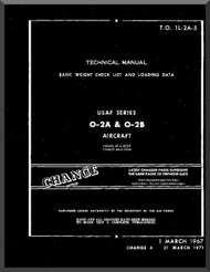 Cessna O-2 A, B Aircraft Basic Weight Check List and Loading Data  Manual TO 1L-2A-5 , 1970
