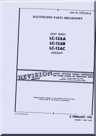 Cessna LC-126 A, B, C  Aircraft Illustrated Parts Breakdown Manual TO 01-1C-126CAA-4, 1950