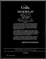 Cessna  411 / 411A Aircraft Service  Manual 1968
