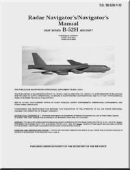 Boeing B-52 H Aircraft Radar's Navigator Manual -  T.O. 1B-52H-1-12