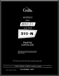 Cessna 310 L / N Aircraft Illustrated  Parts Catalog Manual  , 1967