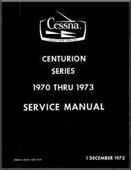 Cessna 210  Centurion Series Aircraft Service  Manual  , 1970 thru 1973