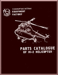 "Mil Mi-2 "" Hoplite "" Helicopter Illustrated Parts Catalog Manual   , 1981 ( English Language )"