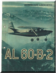 Aermacchi Lockheed AL-60 -B-2  Aircraft Illustrated Parts Catalog  Manual,   1962