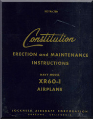 Lockheed XR60-1 Constitution  Aircraft Erection and Maintenance Instructions Manual