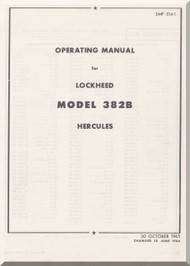 Lockheed L-382 B Operating  Manual, SMP 514-1 , 1965