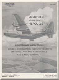 Lockheed L-382 B Operating  Manual, General Information , Ground Handling, Servicing, Airframe Maintenance and Cargo Loading  SMP 515-1 , 1965