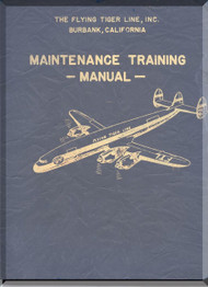 Lockheed L-1049  Aircraft Maintenance Training  Manual,  The Flying Tiger Line