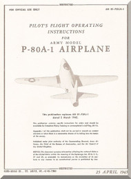 Lockheed P-80 A-1 Aircraft Pilot's Flight Operating Instructions  Manual,  T.O. 01-75FJA-1, 1945