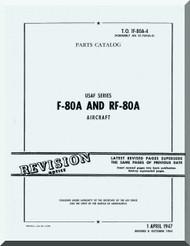 Lockheed F-80 A and RF-80 A Aircraft Parts Catalog  Manual,  T.O. 1F-80A-4, 1947