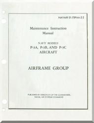 Lockheed P-3 A  B C Aircraft Maintenance  Manual - Airframe Group , NAVAIR 01-75PAA-2-2
