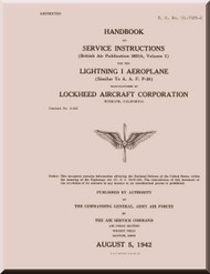 Lockheed P-38 Lightning I   Aircraft Handbook Service Instruction   Manual, T. O. 01-75FG-2, British Air Publication 2021A  ,1942
