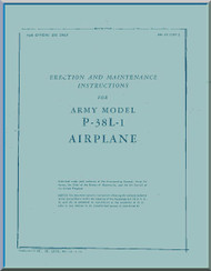 Lockheed P-38 L-1   Aircraft  Erection and Maintenance  Manual, T. O. 01-75FF-2,  ,1943