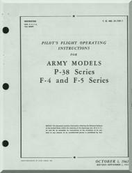 Lockheed P-38 F-4 F-5   Aircraft  Pilot's flight Operating instruction  Manual, T. O. 01-75F-1,  ,1942