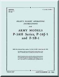 Lockheed P-38 H J-5 F-5B-1   Aircraft  Pilot's flight Operating instruction  Manual, T. O. 01-75FF-1,  ,1943