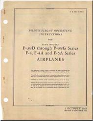 Lockheed P-38 D, G  F-4, F-4A  F-5 A   Aircraft  Pilot's Flight Operating Instruction  Manual, T. O. 01-75F-1,  ,1942