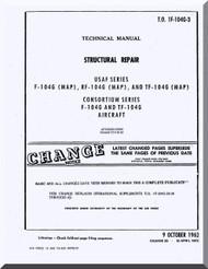 Lockheed F-104 G ( MAP ) , RF-104  F and TF-104 G  Aircraft Structural Repair  Manual,  T.O. 1F-104G-3,  1962