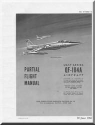 Lockheed QF-104 A  Aircraft Partial Flight  Manual,  T.O. 1F-104A-1-3,  1966