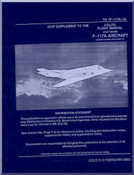 Lockheed F-117 A Aircraft  Utility Flight  OICP Supplement  Manual,  T.O. 1F-117A-1A, 1992