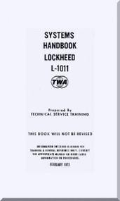 Lockheed L-1011 Aircraft Systems Handbook Manual - TWA - 1973