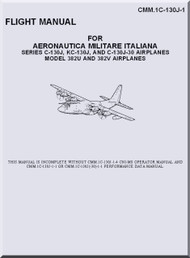 Lockheed C-130 J KC-10J and C-130J-30 Airplane Model 382U and 382V  Aircraft  Flight  Manual, CMM. 1C-130J-1