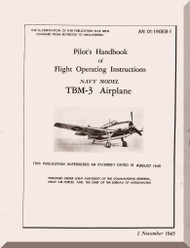 Grumman TBM-3   Pilot's Handbook of Flight Operating Instructions  Manual , AN  01-190EB-1, 1945