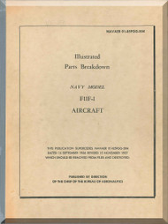 Grumman F11F-1 Illustrated Parts Breakdown  Manual AN  01-85FGG-504, 1957
