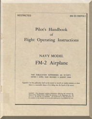 Grumman F4F / FM-2 Aircraft Flight Manual - 01-190FB-1 - 1944