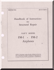Grumman FM-1 and FM-2  Aircraft Structural Repair Manual AN  01-190F-3, 1944