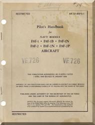 Grumman F8F-1N, 1B, -1N, -2, 2B,-2N  Pilot's Handbook of Flight Operating Instruction Manual AN  01-85FD-1, 1949