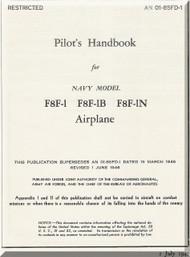 Grumman F8F-1N, 1B, -1N,   Pilot's Handbook of Flight Operating Instruction Manual AN  01-85FD-1, 1947