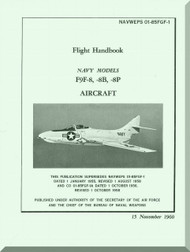 Grumman F9F-8, -8B, -8P  Flight Handbook Manual NAVAER  01-85FGF-1, 1960