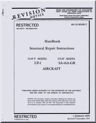 Grumman SA-16 UF-1 Aircraft Structural Repair Instruction Manual - 01-85AB-3 - 1950