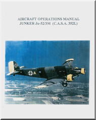 CASA 352 L / Junkers Ju-52/3M  Aircraft Operations Manual - ( English Language )