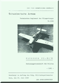 Pilatus P-3  Aircraft  Operating Flight  Manual -  ( German  Language ) - Flugzeug P3--03/05 Bedienungvorscrift fur piloten