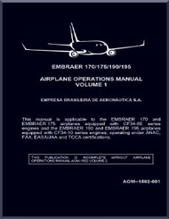 Embraer 140 / 175 / 190 / 195  Aircraft Flight Operation Manual  Volume 1